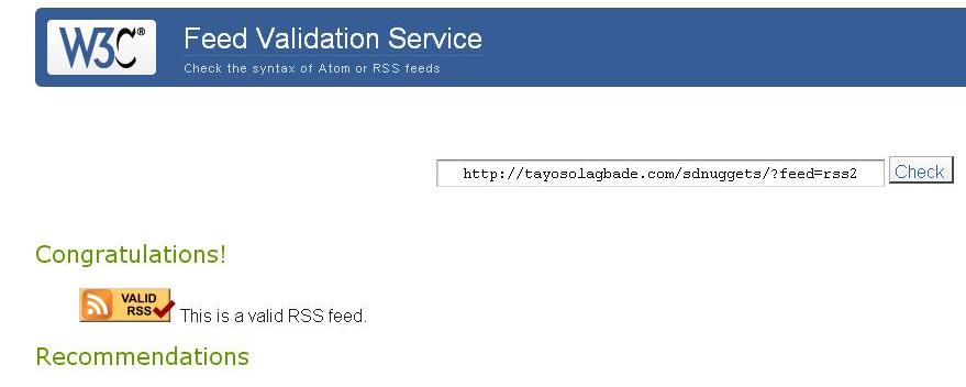 """Also, clicking """"Check"""" on the Feed Validation button for your RSS feed will generate a new results page with this message:"""