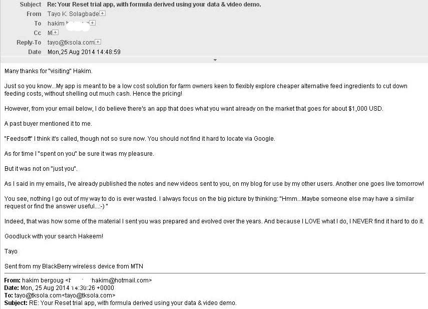 Here's the response I sent him (Hint: I share this to let YOU - the reader - know that I was looking beyond Hakim)