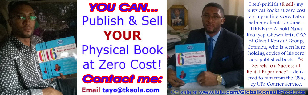 Barr. Arnold Nana Kouayep - A Cotonou based client (President of Cotonou based Global Konsult Group) holds a copy of his book delivered to him from USA by Lulu.com - Click to learn more