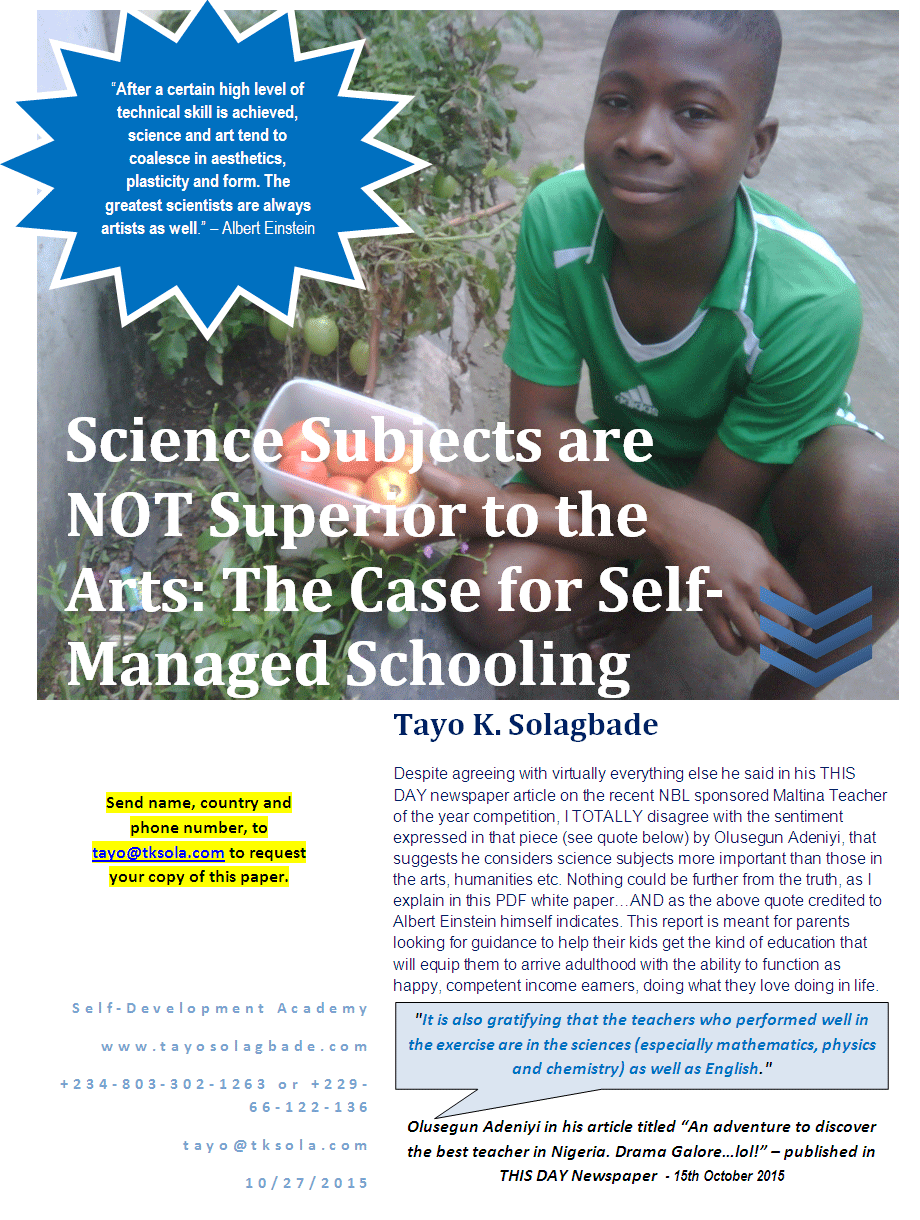 White paper - Science Subjects are NOT Superior to the Arts: The Case for Self-Managed Schooling