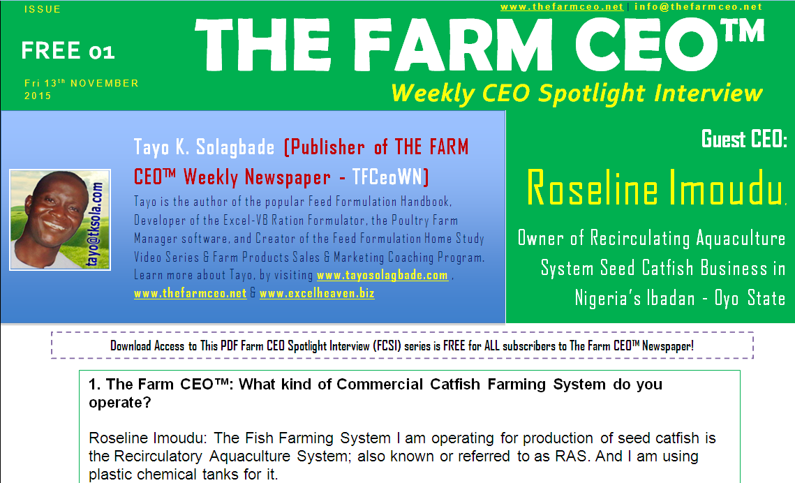 This maiden edition of the FCSI features (questions/answers, with photos and audio excerpts) Roseline Imoudu - owner of a Recirculating Aquaculture System (aka RAS) based Seed Catfish Production Farm Business in Ibadan-Nigeria.