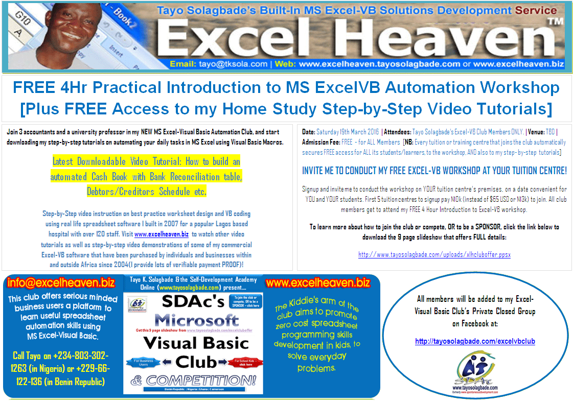 Attend Tayo Solagbade's FREE 4 Hour Practical Introduction to MS Excel-VB Automation Workshop [Get Home Study DVD Video: How to build an automated Cash Book with Bank Reconciliation table, Debtors/Creditors Schedule etc]