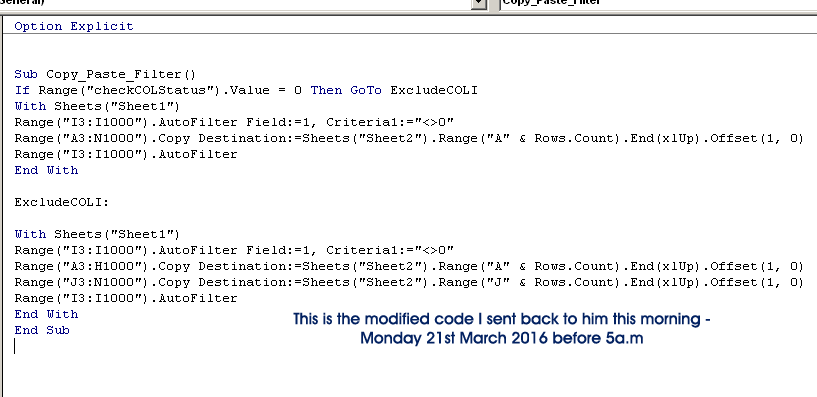 This is the modified code I sent back to him this morning - Monday 21st March 2016 before 5a.m