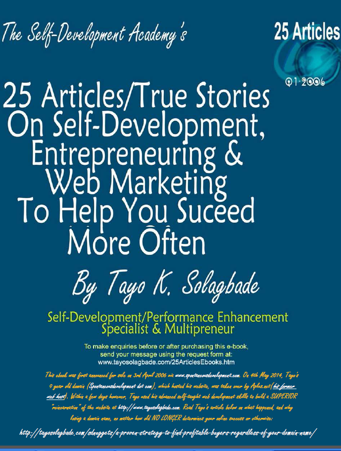 25 Articles/True Stories On Self-Development, Entrepreneuring & Web Marketing To Help You Succeed More Often