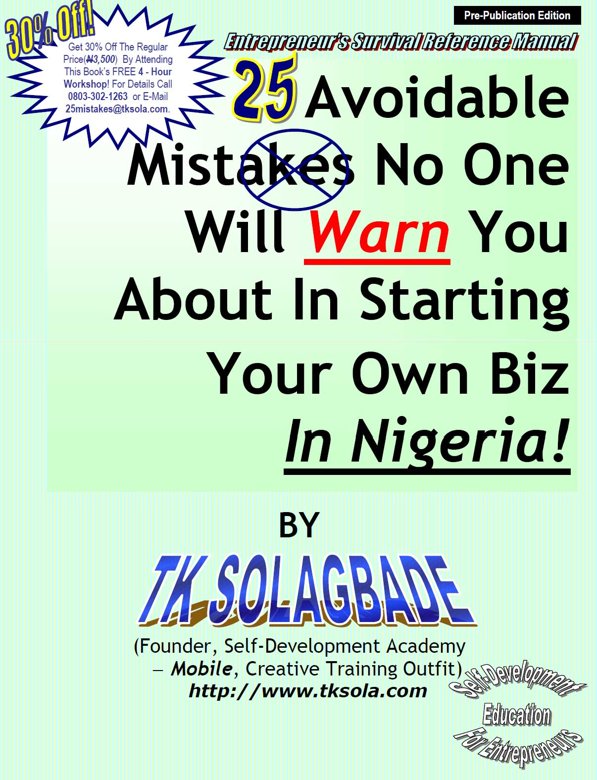 25 Avoidable Mistakes No One Will Warn You About In Starting Your OWN Business – in Nigeria.
