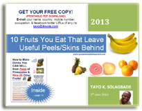 FREE PDF Download - 10 Fruits You Eat That Leave Useful Peels Behind - www.tayosolagbade.com (formerly www.spontaneousdevelopment.com)
