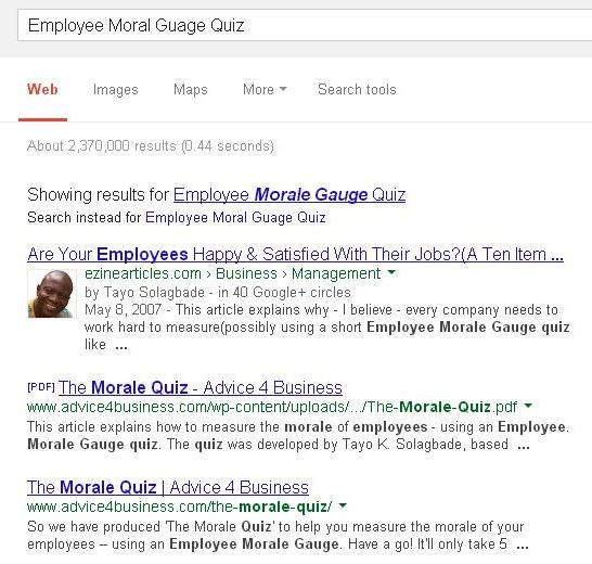More recently, I saw in Google, that a UK company had created a PDF version of my Employee Moral Guage Quiz, and made it available for download by clients from its website. (Screenshot taken on 9th Dec. 2013 at 11.32a.m)