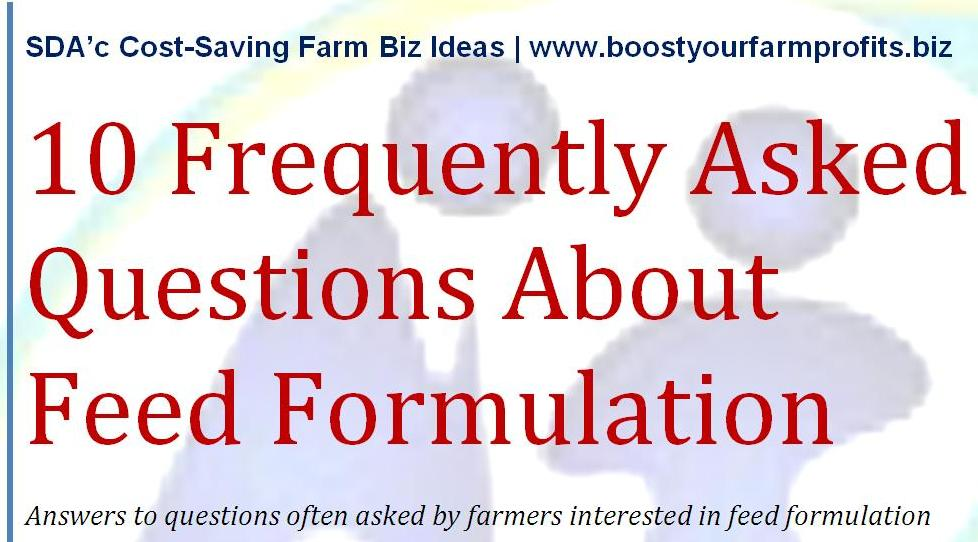 NEW PDF - 10 Frequently Asked Questions About Feed Formulation