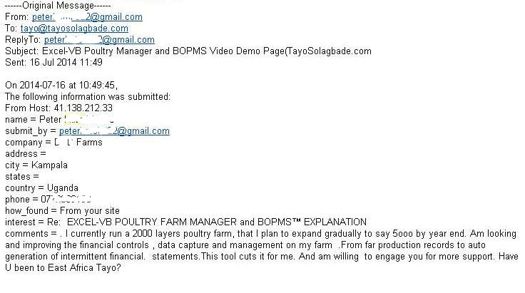 Website contact form enquiry from a Farm CEO based in Uganda - received on the 15th of this month (July 2014)...3 days ago